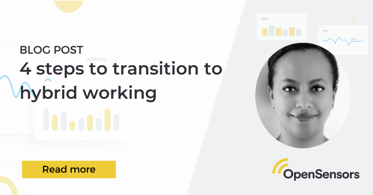 OpenSensors - 4 steps to transition to hybrid working