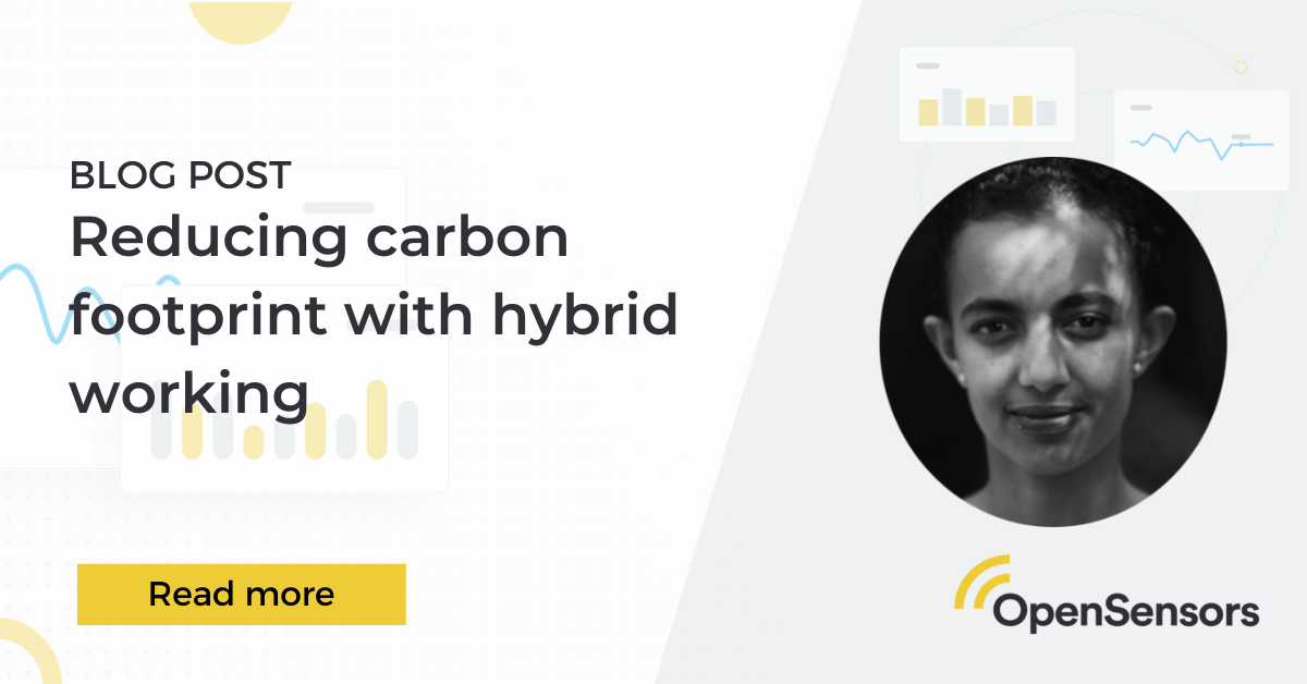OpenSensors - Reducing carbon footprint with hybrid working