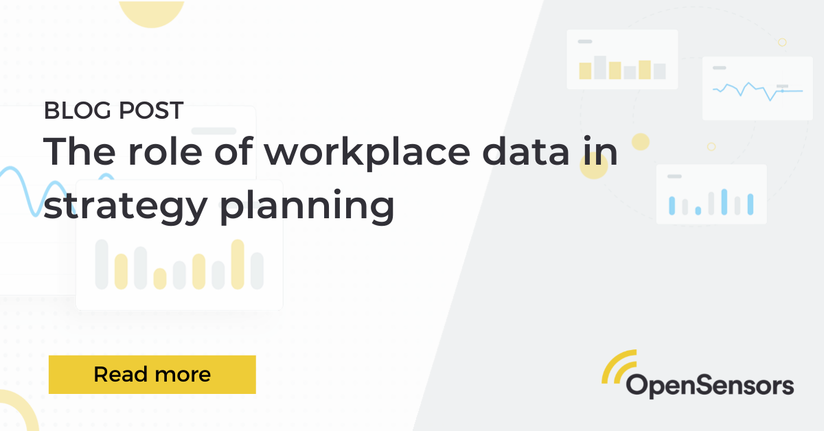 OpenSensors - The role of workplace data in long and short term planning